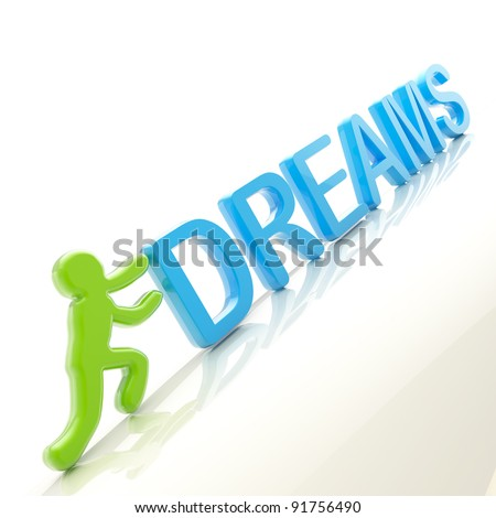 "Dreams conception: symbolic human figure pushing the word ""dreams"" uphill"