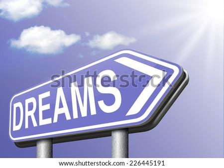 dreams  make your dream come true - stock photo