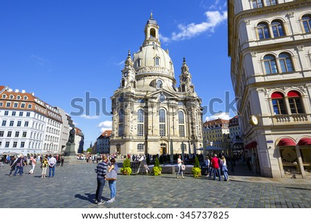 DRESDEN, GERMANY - SEPTEMBER 19, 2015: Church of Our Lady. The Lutheran baroque church located on Dresden's Neumarkt, seriously damaged by the Allied bombing in 1945, reconstructed in 1994-2005 - stock photo