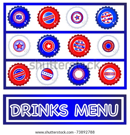 Drinks menu template of Stars & Stripes bottle caps. USA Fourth of July emblems. Background and caps on separate layers to enable easy editing. editing. Also available in vector format. - stock photo