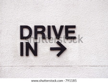 Drive in sign - stock photo