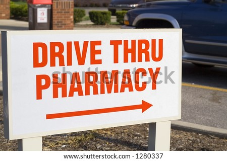 Drive Thru Pharmacy Sign