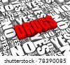 DRUGS 3D text surrounded by YES and NO words. Part of a series. - stock photo