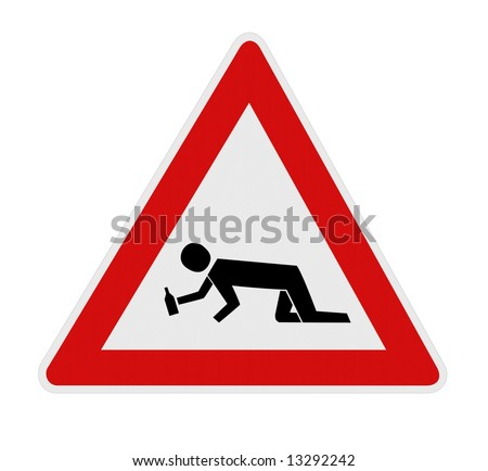 Drunk man crossing warning sign isolated