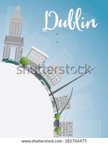Dublin Skyline with Grey Buildings, Blue Sky and copy space, Ireland. Business travel and tourism concept with place for text. Image for presentation, banner, placard and web site. - stock photo