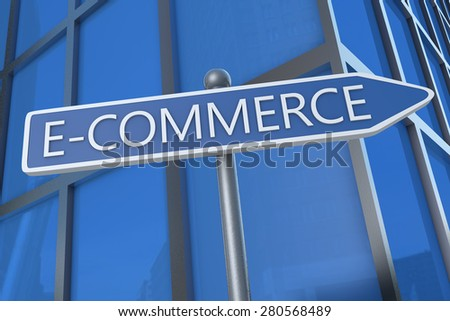 E-Commerce - illustration with street sign in front of office building. - stock photo