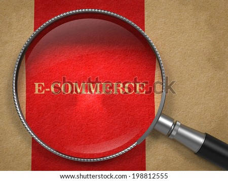 E-Commerce. Magnifying Glass on Old Paper with Red Vertical Line. - stock photo