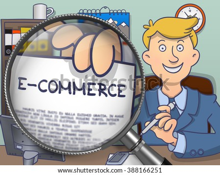 E-Commerce on Paper in Businessman's Hand to Illustrate a Business Concept. Closeup View through Magnifier. Colored Doodle Style Illustration. - stock photo