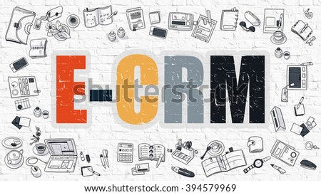 E-CRM - Electronic Customer Relationship Management - Multicolor Concept with Doodle Icons Around on White Brick Wall Background. Modern Illustration with Elements of Doodle Design Style. - stock photo
