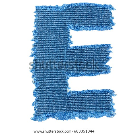 E letter cut denim fabric isolated stock photo royalty free e letter cut from denim fabric isolated on white background ripped torn denim jeans frame spiritdancerdesigns Images