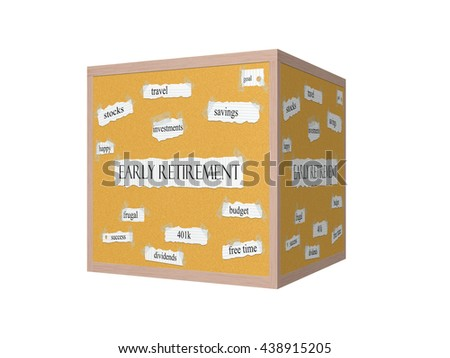 Early Retirement 3D Corkboard Word Concept with great terms such as travel, savings, budget and more. - stock photo