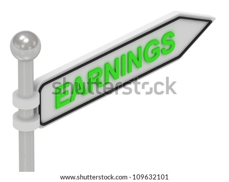 EARNINGS arrow sign with letters on isolated white background