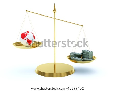 Earth and money on the scales