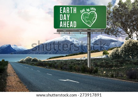 earth day ahead against scenic backdrop - stock photo