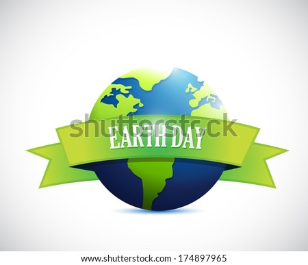 earth day sign banner illustration design over a white background - stock photo