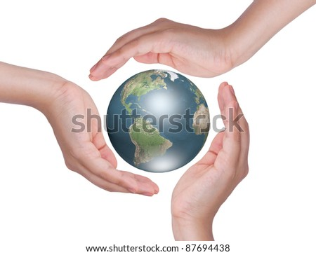 Earth surrounded by three hands isolate on white background.