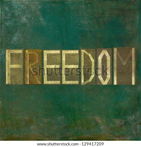 "Earthy background image and design element depicting the word ""Freedom"""