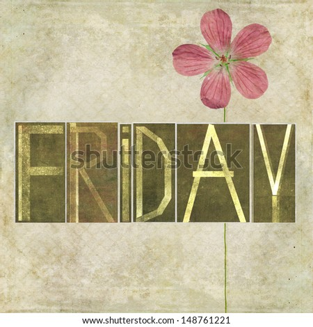 """Earthy texture background and design element depicting the word """"Friday"""" - stock photo"""