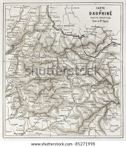Eastern Dauphine old map, France. Created by Vuillemin and Erhard, published on Le Tour du Monde, Paris, 1860 - stock photo