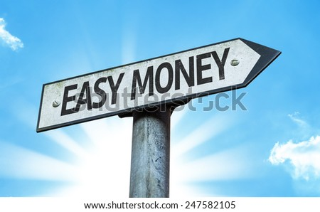 Easy Money sign with a beautiful day - stock photo