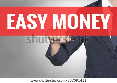 Easy Money word Business man touching on red tab virtual screen for business concept - stock photo