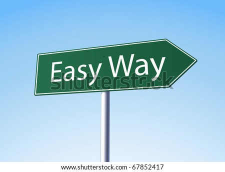 Easy way green sign - stock photo