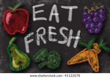 Eat fresh fruits and vegetables. Chalk drawing sign promoting healthy diet. - stock photo