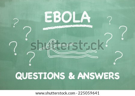 Ebola illustration on a blackboard to illustrate questions and answers for the disease. - stock photo
