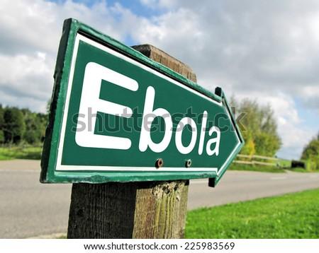 Ebola road sign - stock photo