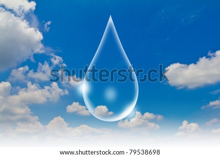 Eco concept : Water drop  in the sky - stock photo