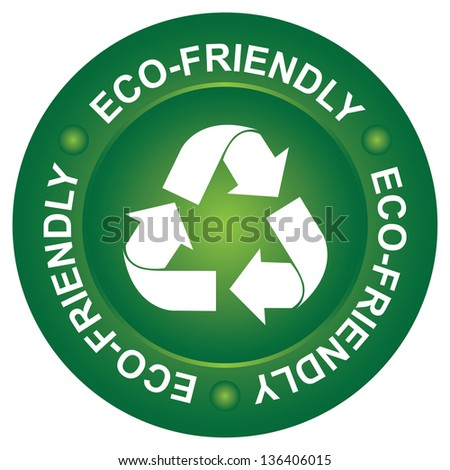Eco-Friendly or Natural Product Concept Present By Green Eco-Friendly Circle Sign With Recycle Sign Inside Isolated on White Background - stock photo