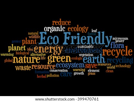 Eco Friendly, word cloud concept on black background.  - stock photo
