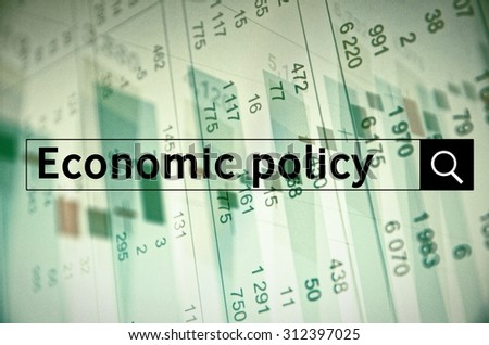 Economic policy written in search bar with the financial data visible in the background. Multiple exposure photo. - stock photo