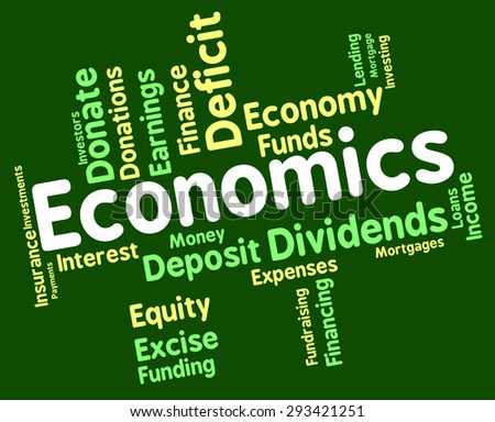 Economics Word Meaning Monetary Economical And Finance