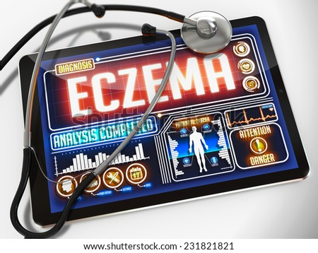 Eczema - Diagnosis on the Display of Medical Tablet and a Black Stethoscope on White Background.