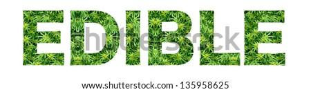 Edible Marijuana  - stock photo