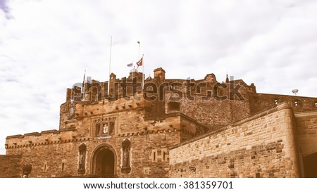 Edinburgh castle in Scotland, Great Britain, United Kingdom vintage - stock photo