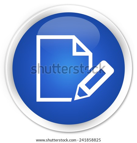 Edit document icon blue glossy round button