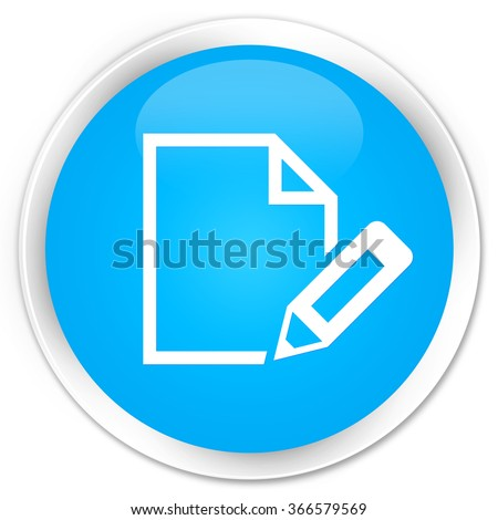 Edit document icon cyan blue glossy round button