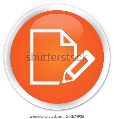 Edit document icon orange glossy round button