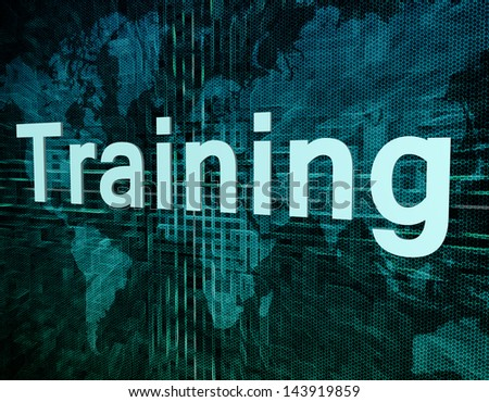 Education and learn concept: word Training on digital world map screen - stock photo
