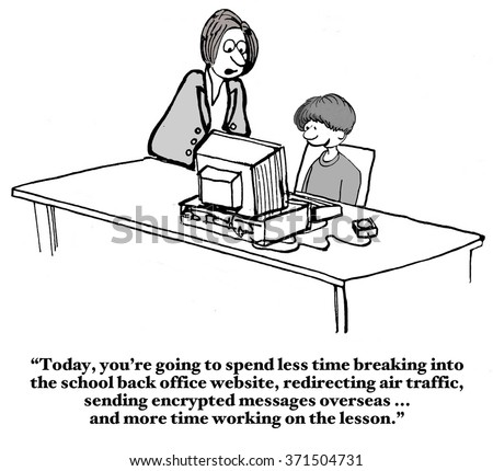 Education cartoon of teacher telling student he must focus during school not hack the government computers. - stock photo