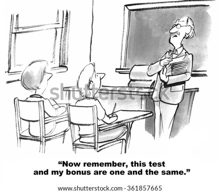 Education cartoon.  Teacher reminds the students that his bonus is based on their exam grade.  - stock photo