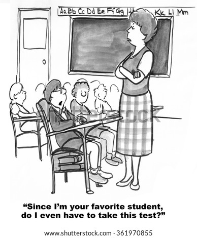 Education cartoon.  The boy thinks he should not have to take the test since he is the teacher's favorite.  - stock photo