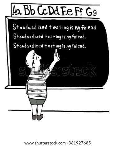 Education cartoon.  The teacher is having the boy write 100 times, 'Standardized testing is my friend'. - stock photo
