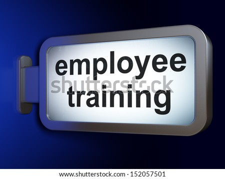 Education concept: Employee Training on advertising billboard background, 3d render - stock photo