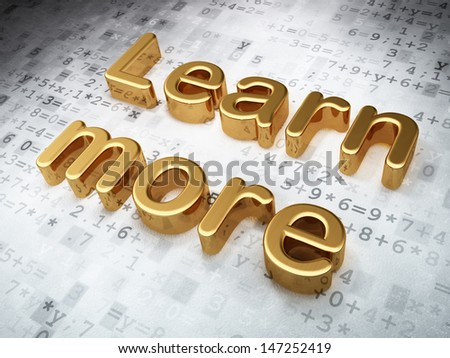 Education concept: Golden Learn More on digital background, 3d render - stock photo
