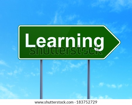 Education concept: Learning on green road (highway) sign, clear blue sky background, 3d render - stock photo