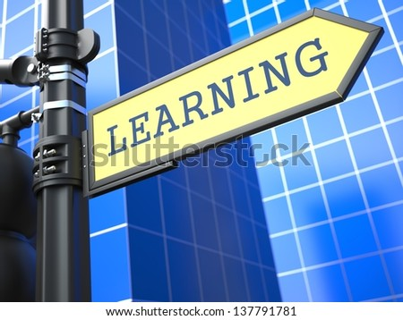 Education Concept. Learning Roadsign on Blue Background. - stock photo