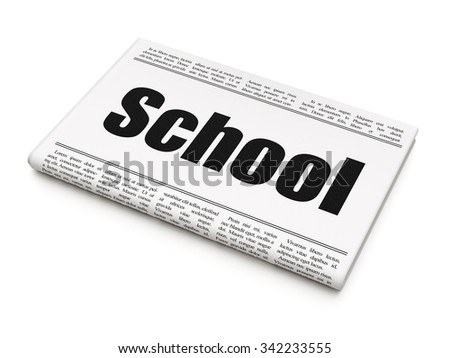 Education concept: newspaper headline School on White background, 3d render - stock photo